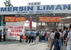 Mersin Liman işçileri iş bıraktı