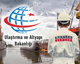 Ulaştırma ve Altyapı Bakanlığı, Bureau Veritas'ın yetkisini iptal etti