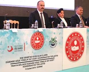 Trakya ve Ege'deki düzensiz göç sorunu masaya yatırıldı