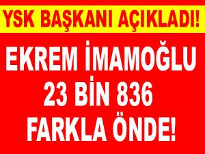 İstanbul seçim sonuçlarını YSK Başkanı Sadi Güven açıkladı: Ekrem İmamoğlu önde