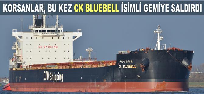 Deniz haydutları, bu kez CK Bluebell isimli gemiye saldırdı