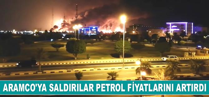 Saudi Aramco'ya saldırılar nedeniyle petrol fiyatları arttı