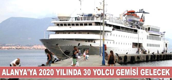 Alanya'ya 2020'de 30 adet yolcu gemisi gelecek