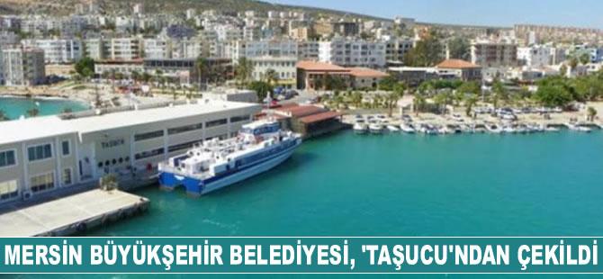 Mersin Büyükşehir Belediyesi, Taşucu Limanı'nın işletmeciliğinden çekildi