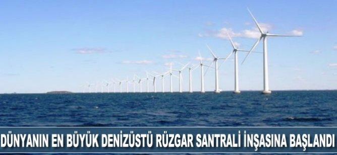 Dünyanın en büyük denizüstü rüzgar santrali inşasına başlandı