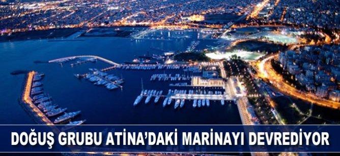 Doğuş Grubu Atina'daki marinayı devrediyor