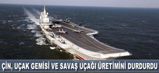 Çin, uçak gemisi ve savaş uçağı üretimini durdurdu