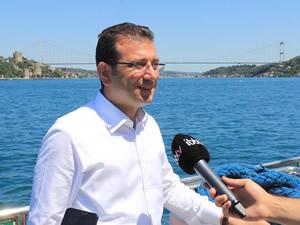 İmamoğlu: İstanbul Boğazı'nın sağlıklı gelişimine katkı sağlayacağız