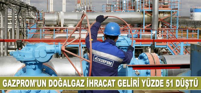 Gazprom'un doğalgaz ihracat geliri yüzde 51 düştü