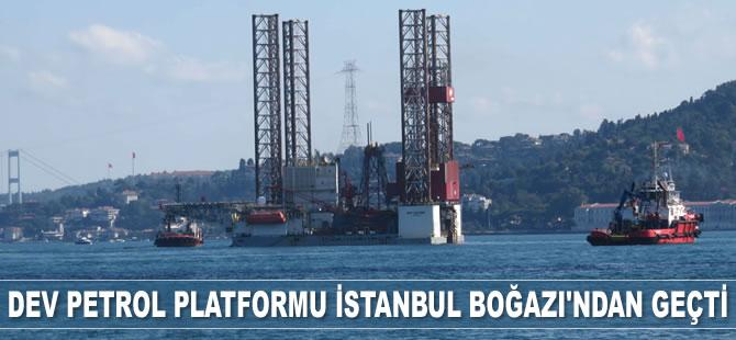 'GSP Saturn' isimli dev petrol platformu İstanbul Boğazı'ndan geçti