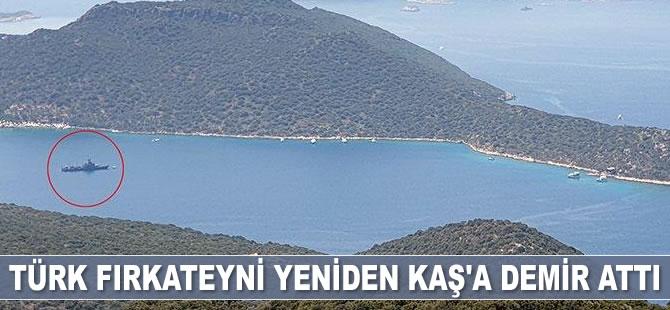 Türk fırkateyni yeniden Kaş'a demir attı