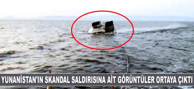 Yunan Sahil Güvenlik ekiplerinin ateş açtığı Türk teknesi batarken görüntülendi