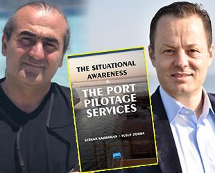 'The Situational Awareness & The Port Pilotage Services' isimli kitap yayımlandı