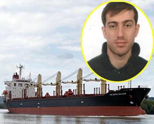 DS Sofie Bulker gemisinin 2. Kaptanı Erdem Bulat hayatını kaybetti
