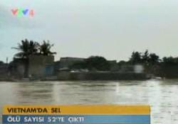 Vietnam'da sel bilançosu: 52 ölü