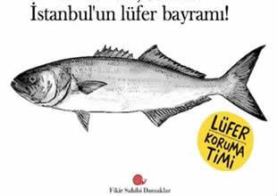 İstanbul'da bugün 'Lüfer Bayramı' kutlanacak
