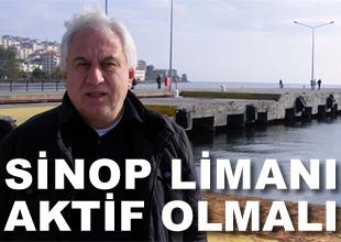 Sinop Limanı atıl durumdan çıkarılmalı