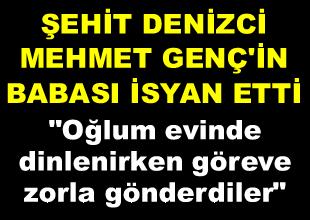 """""""Göreve Zorla Gönderdiler"""" iddiası"""