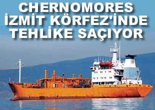 Chernomores Körfez'de tehlike saçıyor
