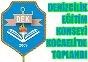 Denizcilik Eğitim Konseyi (DEK) toplandı