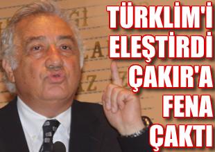Altan Köseoğlu TÜRKLİM'i fena eleştirdi