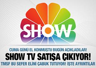 TMSF, Show TV ve BMC'yi satışa çıkardı