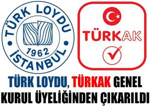 Türk Loydu, TÜRKAK üyeliğinden çıkarıldı