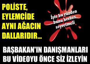 """""""Poliste eylemcide aynı ağacın dalları"""""""
