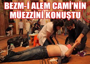 Bezm-i Alem Cami'de alkol içilmemiş