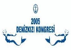 DenizKızı 2005 Kongresi Başlıyor