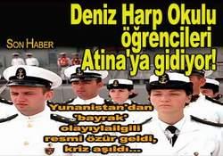 Deniz Harp Okulu Atina'ya gidiyor