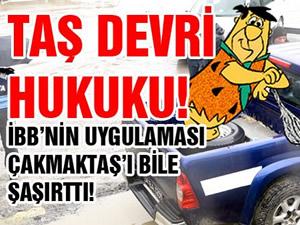 İBB'den Taş Ocağına, Taş Devri Hukuku!