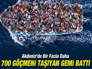Libya açıklarında göçmen gemisi battı: 700 kişinin öldüğünden şüpheleniliyor