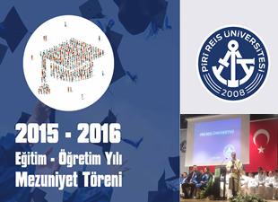 Piri Reis Üniversitesi'nde 244 öğrenci mezuniyet heyecanı yaşadı
