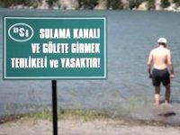 Baraj, gölet, su kanalı ve regülatörlere girmek yasaklandı