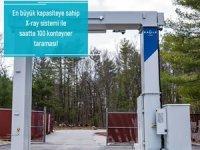 Safiport Derince en büyük kapasiteli x-ray cihazını aldı