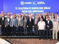 12. Ulaştırma ve Haberleşme Şurası Ortak Akıl Konferansı, Afyonkarahisar'da gerçekleştirildi