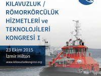 1. Kılavuzluk Römorkörcülük Hizmetleri ve Teknolojileri Kongresi 23 Ekim'de yapılacak