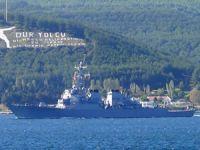 ABD savaş gemisi USS PORTER Çanakkale Boğazı'ndan geçti