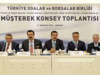 Gümrük ve Ticaret Bakanı Bülent Tüfenkçi, Oda ve Borsaları FETÖ konusunda uyardı