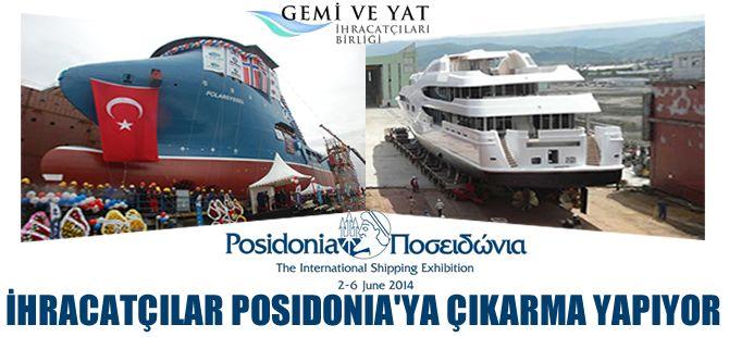 Gemi ve Yat İhracatçıları Birliği, Posidonia Fuarı'na çıkarma